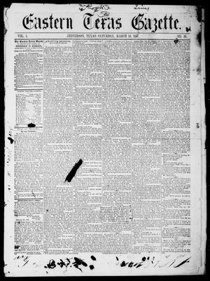 Primary view of object titled 'Eastern Texas Gazette (Jefferson, Tex.), Vol. 1, No. 10, Ed. 1 Saturday, March 14, 1857'.