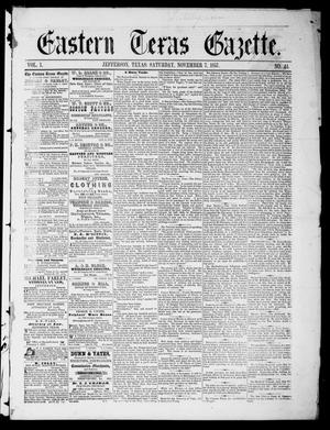 Primary view of object titled 'Eastern Texas Gazette (Jefferson, Tex.), Vol. 1, No. 44, Ed. 1 Saturday, November 7, 1857'.