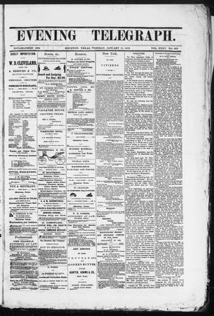 Primary view of object titled 'Evening Telegraph (Houston, Tex.), Vol. 35, No. 213, Ed. 1 Tuesday, January 11, 1870'.