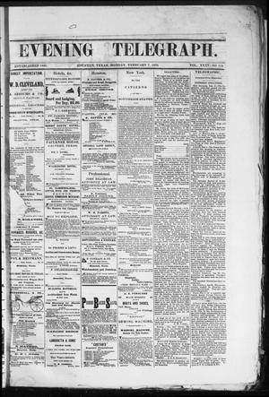 Primary view of Evening Telegraph (Houston, Tex.), Vol. 35, No. 236, Ed. 1 Monday, February 7, 1870