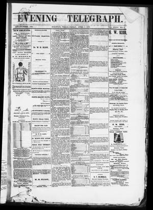 Primary view of object titled 'Evening Telegraph (Houston, Tex.), Vol. 36, No. 2, Ed. 1 Friday, April 1, 1870'.