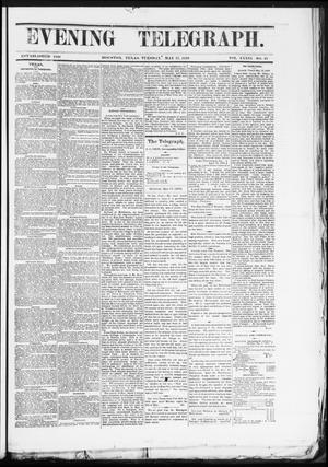 Primary view of object titled 'Evening Telegraph (Houston, Tex.), Vol. 36, No. 41, Ed. 1 Tuesday, May 17, 1870'.