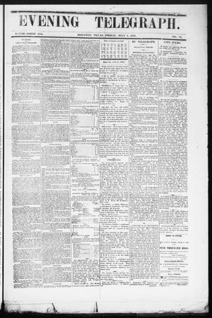 Primary view of object titled 'Evening Telegraph (Houston, Tex.), Vol. 36, No. 86, Ed. 1 Friday, July 8, 1870'.