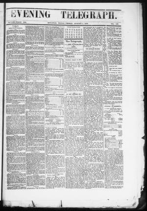 Primary view of object titled 'Evening Telegraph (Houston, Tex.), Vol. 36, No. 110, Ed. 1 Friday, August 5, 1870'.