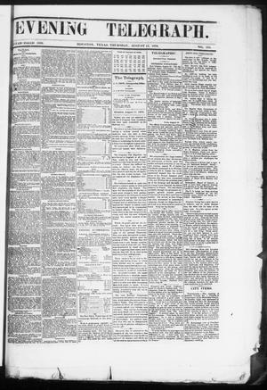 Primary view of object titled 'Evening Telegraph (Houston, Tex.), Vol. 36, No. 115, Ed. 1 Thursday, August 11, 1870'.