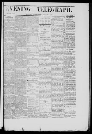Primary view of object titled 'Evening Telegraph (Houston, Tex.), Vol. 36, No. 118, Ed. 1 Monday, August 15, 1870'.