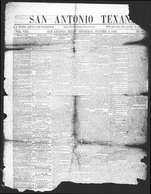 San Antonio Texan (San Antonio, Tex.), Vol. 8, No. 50, Ed. 1 Thursday, October 2, 1856