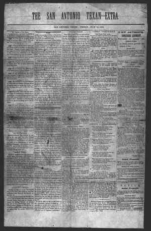 Primary view of object titled 'San Antonio Texan (San Antonio, Tex.), Ed. 1 Friday, July 16, 1858'.