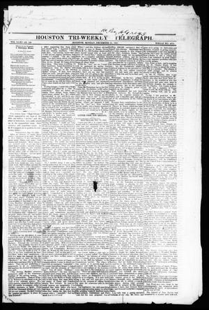 Primary view of object titled 'Houston Tri-Weekly Telegraph (Houston, Tex.), Vol. 31, No. 126, Ed. 1 Monday, December 25, 1865'.