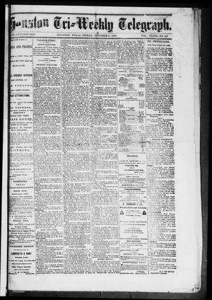 Primary view of object titled 'Houston Tri-Weekly Telegraph (Houston, Tex.), Vol. 36, No. 181, Ed. 1 Monday, October 3, 1870'.