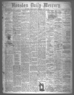 Primary view of object titled 'Houston Daily Mercury (Houston, Tex.), Vol. 5, No. 266, Ed. 1 Sunday, July 13, 1873'.