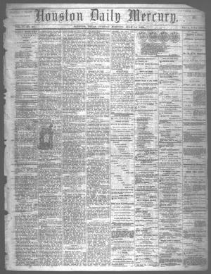 Primary view of object titled 'Houston Daily Mercury (Houston, Tex.), Vol. 5, No. 267, Ed. 1 Tuesday, July 15, 1873'.