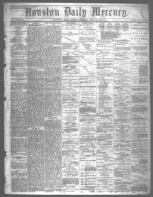 Primary view of object titled 'Houston Daily Mercury (Houston, Tex.), Vol. 5, No. 270, Ed. 1 Friday, July 18, 1873'.