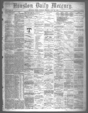 Primary view of Houston Daily Mercury (Houston, Tex.), Vol. 5, No. 272, Ed. 1 Tuesday, July 22, 1873