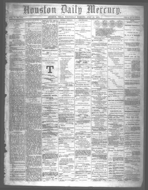 Primary view of object titled 'Houston Daily Mercury (Houston, Tex.), Vol. 5, No. 273, Ed. 1 Wednesday, July 23, 1873'.