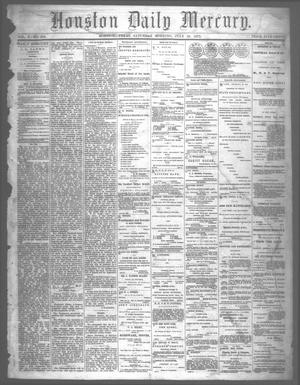 Primary view of object titled 'Houston Daily Mercury (Houston, Tex.), Vol. 5, No. 276, Ed. 1 Saturday, July 26, 1873'.