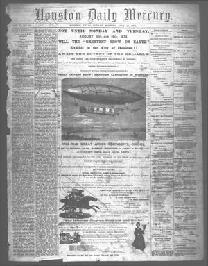 Primary view of object titled 'Houston Daily Mercury (Houston, Tex.), Vol. 5, No. 277, Ed. 1 Sunday, July 27, 1873'.