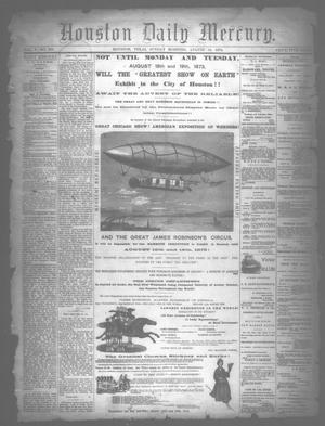 Primary view of object titled 'Houston Daily Mercury (Houston, Tex.), Vol. 5, No. 289, Ed. 1 Sunday, August 10, 1873'.