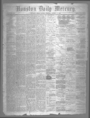 Primary view of object titled 'Houston Daily Mercury (Houston, Tex.), Vol. 5, No. 295, Ed. 1 Sunday, August 17, 1873'.