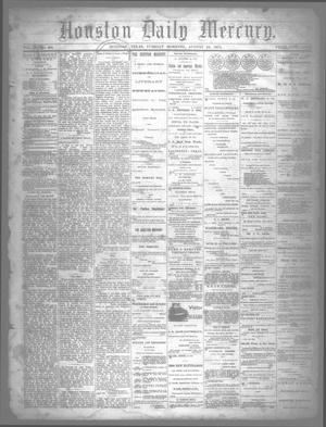 Primary view of object titled 'Houston Daily Mercury (Houston, Tex.), Vol. 5, No. 296, Ed. 1 Tuesday, August 19, 1873'.