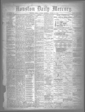 Primary view of object titled 'Houston Daily Mercury (Houston, Tex.), Vol. 5, No. 301, Ed. 1 Sunday, August 24, 1873'.