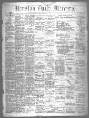 Primary view of object titled 'Houston Daily Mercury (Houston, Tex.), Vol. 5, No. 303, Ed. 1 Wednesday, August 27, 1873'.