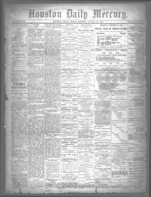 Primary view of object titled 'Houston Daily Mercury (Houston, Tex.), Vol. 5, No. 305, Ed. 1 Friday, August 29, 1873'.