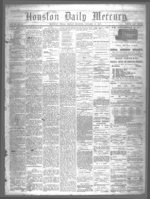 Primary view of object titled 'Houston Daily Mercury (Houston, Tex.), Vol. 6, No. 35, Ed. 1 Friday, October 17, 1873'.