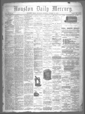Primary view of object titled 'Houston Daily Mercury (Houston, Tex.), Vol. 6, No. 46, Ed. 1 Thursday, October 30, 1873'.