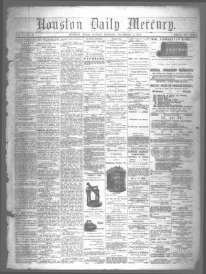 Primary view of object titled 'Houston Daily Mercury (Houston, Tex.), Vol. 6, No. 49, Ed. 1 Sunday, November 2, 1873'.