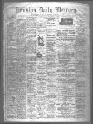 Primary view of object titled 'Houston Daily Mercury (Houston, Tex.), Vol. 6, No. 59, Ed. 1 Friday, November 14, 1873'.