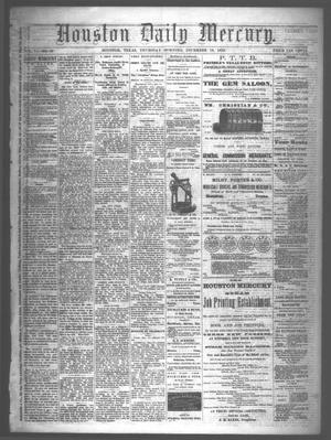 Primary view of object titled 'Houston Daily Mercury (Houston, Tex.), Vol. 6, No. 87, Ed. 1 Thursday, December 18, 1873'.