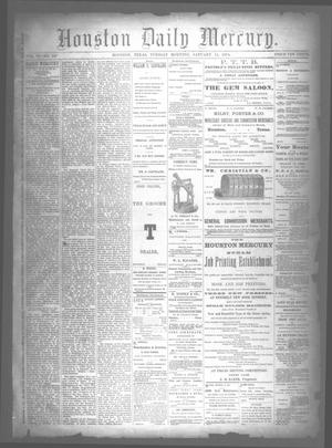 Primary view of object titled 'Houston Daily Mercury (Houston, Tex.), Vol. 6, No. 107, Ed. 1 Tuesday, January 13, 1874'.