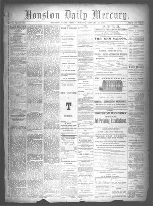 Primary view of object titled 'Houston Daily Mercury (Houston, Tex.), Vol. 6, No. 110, Ed. 1 Friday, January 16, 1874'.