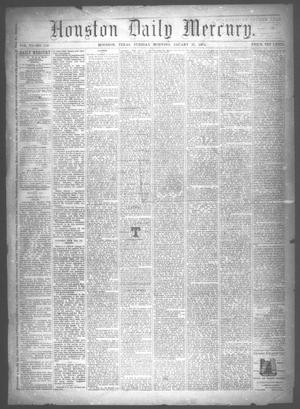 Primary view of object titled 'Houston Daily Mercury (Houston, Tex.), Vol. 6, No. 119, Ed. 1 Tuesday, January 27, 1874'.