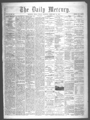 Primary view of object titled 'The Daily Mercury (Houston, Tex.), Vol. 6, No. 140, Ed. 1 Friday, February 20, 1874'.