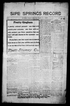 Sipe Springs Record (Sipe Springs, Tex.), Vol. 9, No. 32, Ed. 1 Friday, July 19, 1918