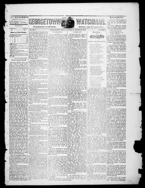 Primary view of object titled 'Georgetown Watchman (Georgetown, Tex.), Vol. 3, No. 4, Ed. 1 Saturday, March 20, 1869'.
