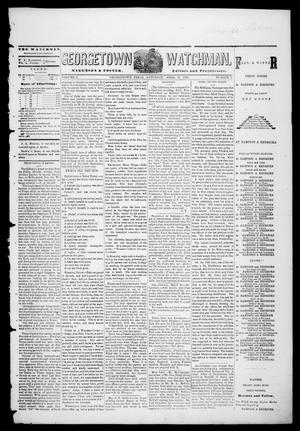 Georgetown Watchman (Georgetown, Tex.), Vol. 3, No. 7, Ed. 1 Saturday, April 10, 1869