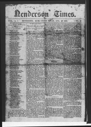 Primary view of object titled 'Henderson Times.  (Henderson, Tex.), Vol. 4, No. 30, Ed. 1 Saturday, August 29, 1863'.