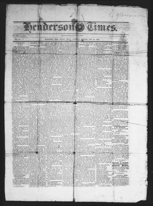Primary view of object titled 'The Henderson Times.  (Henderson, Tex.), Vol. 15, No. 29, Ed. 1 Saturday, July 25, 1874'.