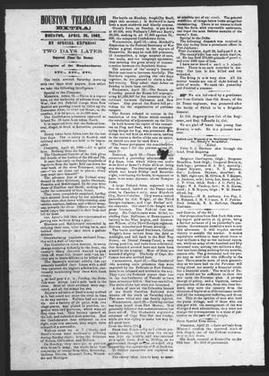 Primary view of object titled 'Houston Telegraph (Houston, Tex.), Ed. 1 Saturday, April 26, 1862'.