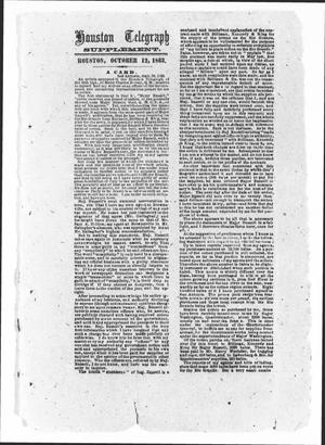 Primary view of object titled 'Houston Telegraph (Houston, Tex.), Ed. 1 Monday, October 12, 1863'.