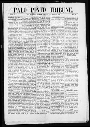 Primary view of object titled 'Palo Pinto Tribune. (Palo Pinto, Tex.), Vol. 1, No. 1, Ed. 1 Friday, March 15, 1895'.