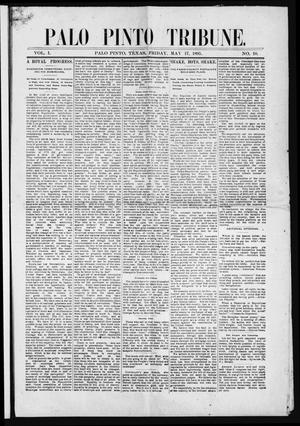 Primary view of object titled 'Palo Pinto Tribune. (Palo Pinto, Tex.), Vol. 1, No. 10, Ed. 1 Friday, May 17, 1895'.