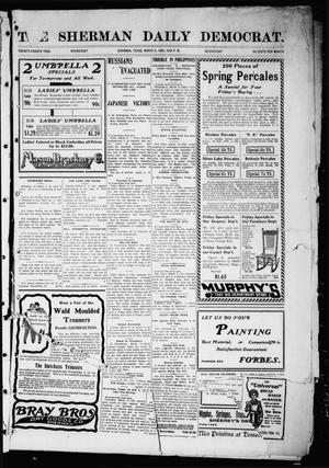Primary view of object titled 'The Sherman Daily Democrat (Sherman, Tex.), Vol. 24, Ed. 1 Wednesday, March 8, 1905'.