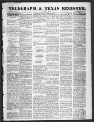 Telegraph & Texas Register (Houston, Tex.), Vol. 16, No. 17, Ed. 1 Friday, April 25, 1851