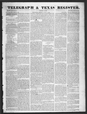 Primary view of object titled 'Telegraph & Texas Register (Houston, Tex.), Vol. 16, No. 23, Ed. 1 Friday, June 6, 1851'.