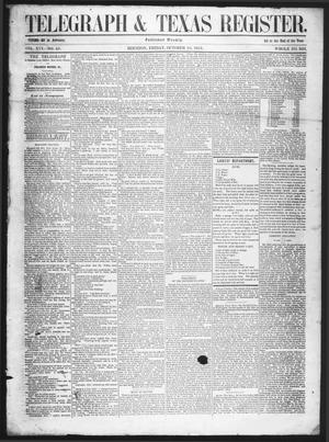 Primary view of object titled 'Telegraph & Texas Register (Houston, Tex.), Vol. 16, No. 40, Ed. 1 Friday, October 10, 1851'.