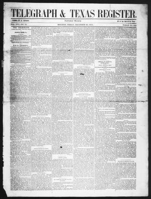Primary view of object titled 'Telegraph & Texas Register (Houston, Tex.), Vol. 16, No. 52, Ed. 1 Friday, December 26, 1851'.